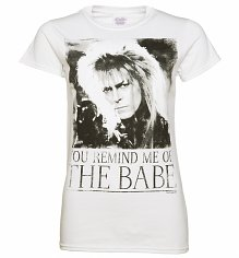 Women's White You Remind Me Of The Babe Bowie Labyrinth T-Shirt