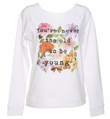 Ladies Snow White Never Too Old Wide Neck Sweater